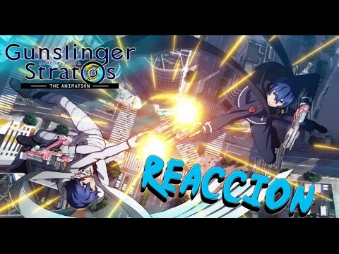 Gunslinger Stratos The Animation / REACTION