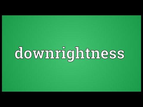 Header of downrightness