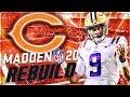Rebuilding The Chicago Bears | Bears Get Franchise QB in Joe Burrow! | Madden 20 Franchise Mode