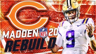 Rebuilding The Chicago Bears | Bears Get Franchise QB in Joe Burrow! | Madden 20 Franchise Mode