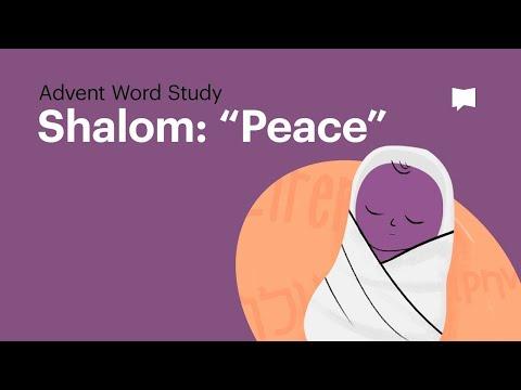 "Word Study: Shalom - ""Peace"""