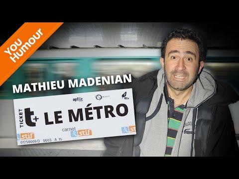 MATHIEU MADENIAN - Les joies du métro parisien