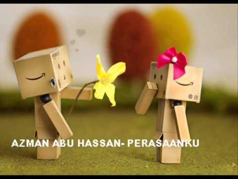 Azman Abu Hassan Perasaanku