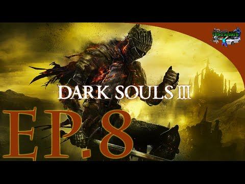 Dark Souls 3 - Ep.8 - Door To Wolf's Blood!