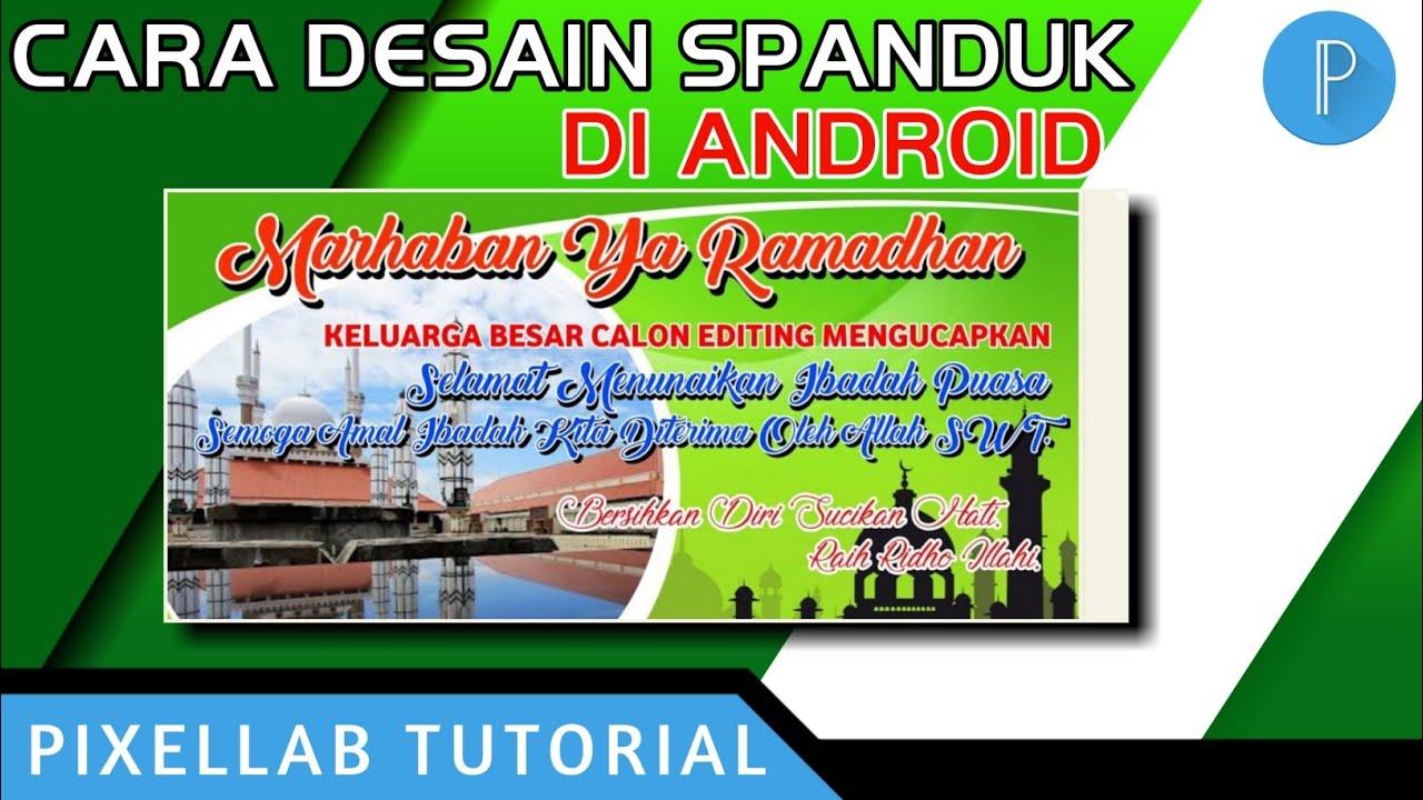 Cara Desain Spanduk Ramadhan Di Pixellab Android ...