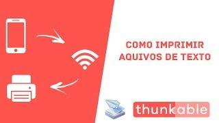 THUNKABLE - IMPRIMIR AQUIVO DE TEXTO
