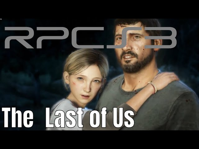[PS3 Emulator] RPCS3 | The Last of Us Test 2 | i7-7800x 2080TI