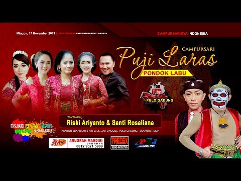 LIVE STREAMING PUJI LARAS CAMPURSARI II RISKI & SANTI LIVE PULO GADUNG