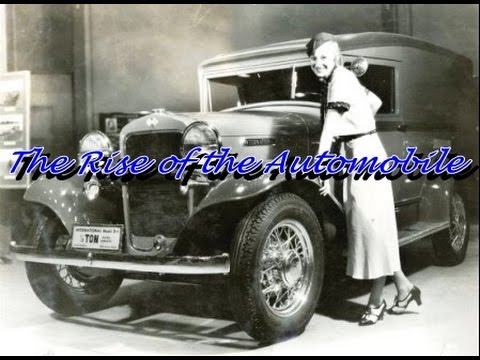 History Brief: The Rise of the Automobile