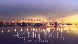 Nkauj Noog Hawj - Yog Ntuj Tsis Tig Cover