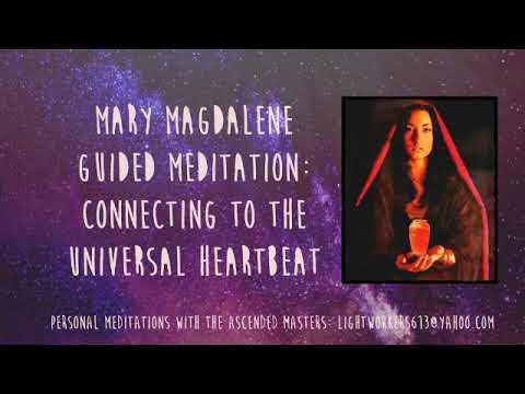 Mary Magdalene Universal Heartbeat Meditation