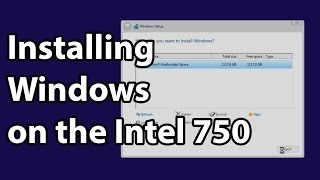 installing windows to the intel ssd 750 series