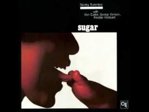 Stanley Turrentine Sextet - Sugar