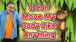 I Can Move My Body Like Anything | Movement Song for Kids | Jack Hartmann