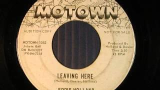 Leaving Here  - Eddie Holland