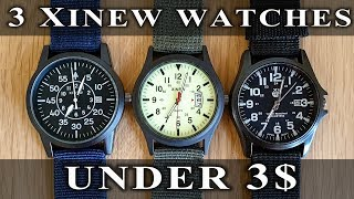 3 Xinew watches under 3$. #198