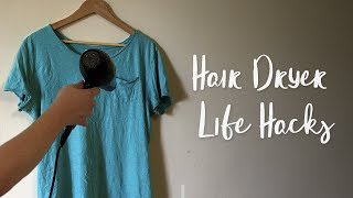 4 Hair Dryer Life Hacks