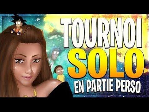 [STREAM 12H] TOURNOI SOLO EN PARTIES PERSO ! 30€ A GAGNER !!