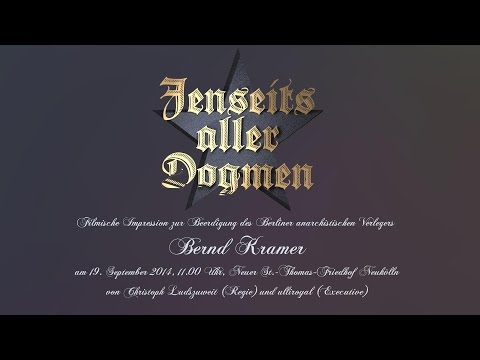 Jenseits aller Dogmen - Bernd Kramer Beerdigung
