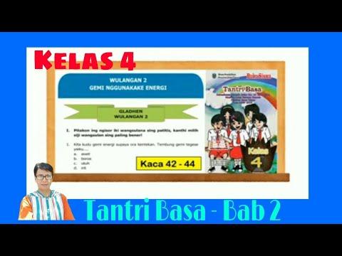 Gladhen Wulangan 2 Tantri Basa Kelas 4 Hal 42 44 Basa Jawa Gemi Nggunakake Energi Youtube