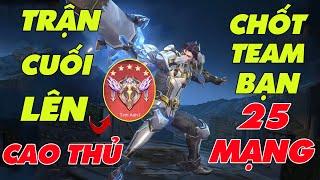 [Liên Quân] Trận Cuối Lên Cao Thủ Phong Zuto Cầm Vân Trộm Chó Chốt Team Bạn 25 Mạng - 1 Bổ Tính Tiền