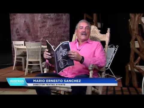 Rostros de nuestra ciudad: Mario Ernesto Sánchez