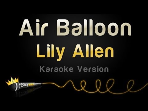 Lily Allen - Air Balloon (Karaoke Version)