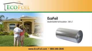 EcoFoil Double Bubble Foil Insulation Thumbnail