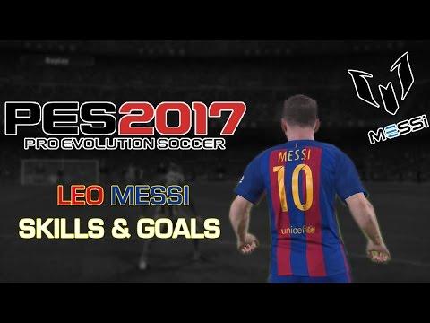 PES 2017 - Leo Messi Skills & Goals [HD]