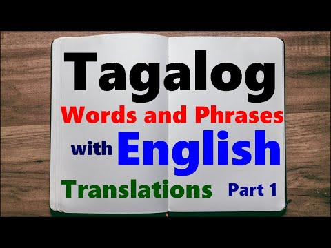 Learn Tagalog (Filipino) Language, Easy Words & Phrases - Part 1
