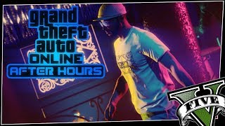 GTA 5 ONLINE: AFTER HOURS MISSIONS, RACES & MORE | SPENDING SPREE