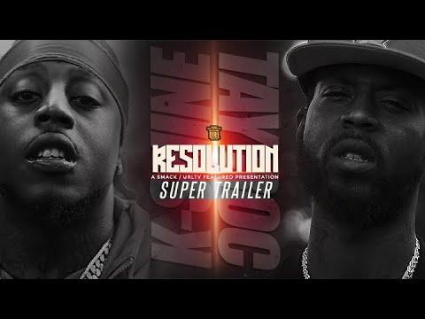 K-SHINE VS TAY ROC RESOLUTION SUPER TRAILER (4-27-19)