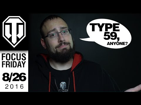 World of Tanks PC - Type 59 Anyone - Focus Friday