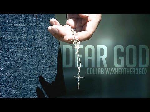 Multifandom || Dear God (collab w/ xHeather360x)