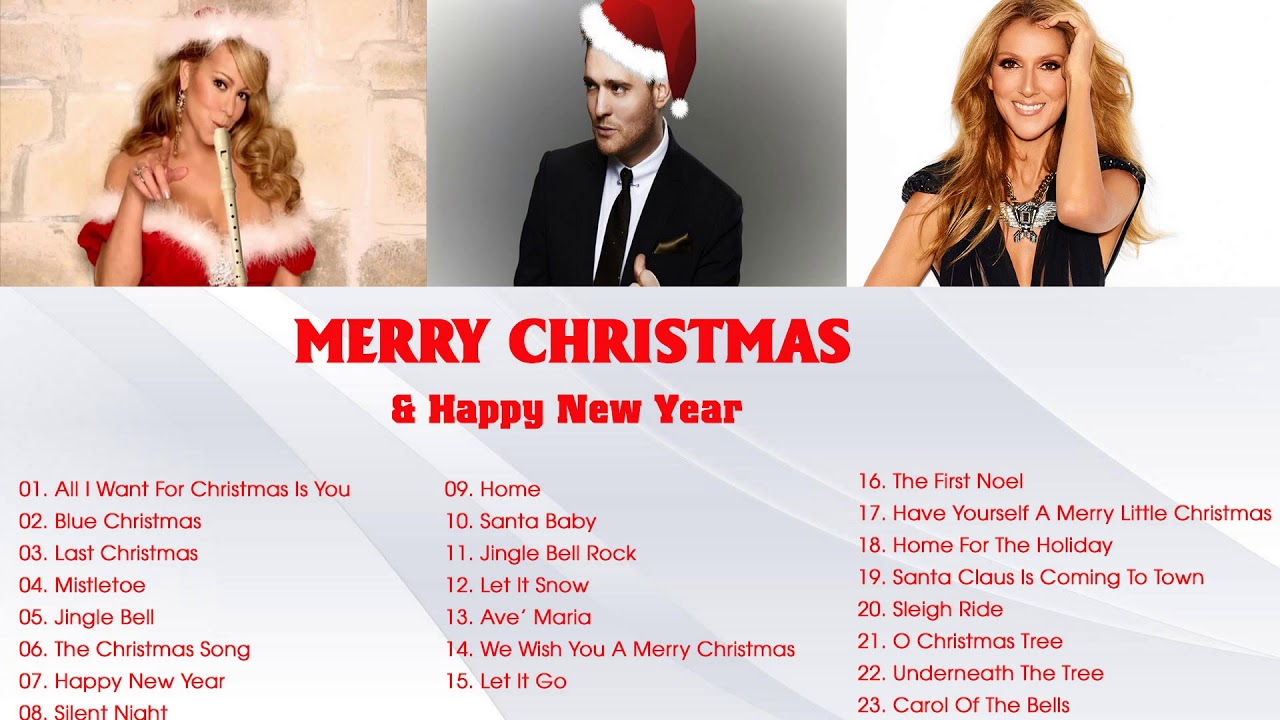 Best Christmas Songs by Mariah Carey, Michael Buble, Celine Dion - Top Christmas Songs Ever ...