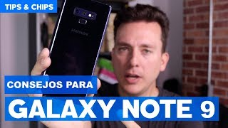 Tips de Galaxy Note 9 #TipsNChips con @japonton