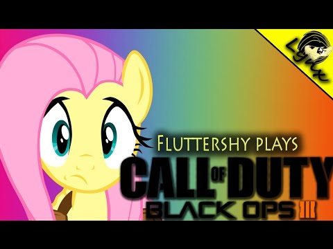 Fluttershy plays Call of Duty Black Ops 3 Multiplayer (Pony Gamers)