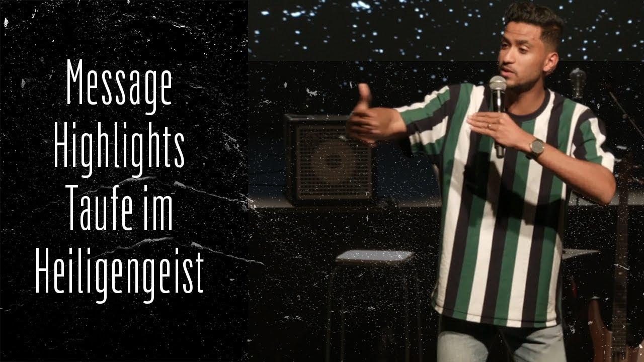 Message Highlights Taufe Im Heiligen Geist Paul Sieber