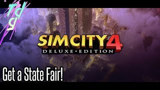Simcity 4 - How to Get a State Fair! #15