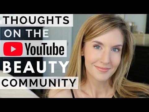 Youtube Beauty Community | Likes/Dislikes, Negativity, Motivation & More