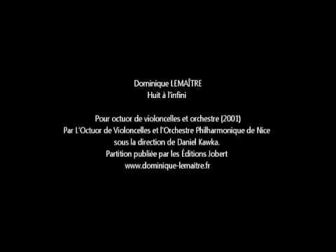 Dominique LEMAÎTRE - Huit à l'infini