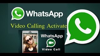 How to update WhatsApp to video calling features | Video chat on WhatsApp