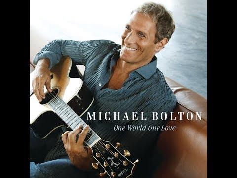 Michael Bolton - One World One Love Full American Album Version