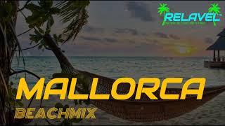 #1 BEACHMIX 2016 - Mallorca [Relavel Music]