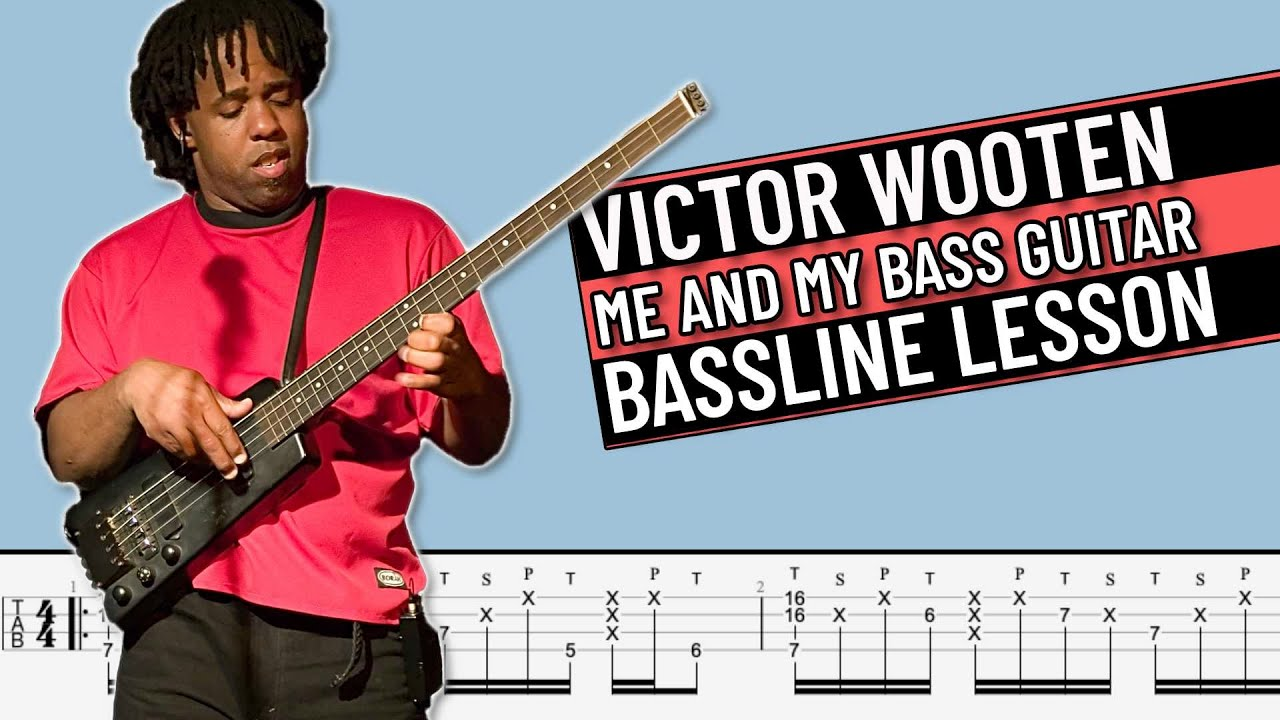 Download Me and My Bass Guitar - Victor Wooten (Bass Line Lesson with TAB)