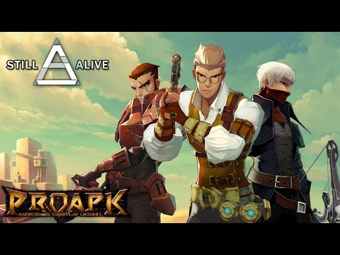Still Alive Gameplay Android / iOS (Real-time PVP)