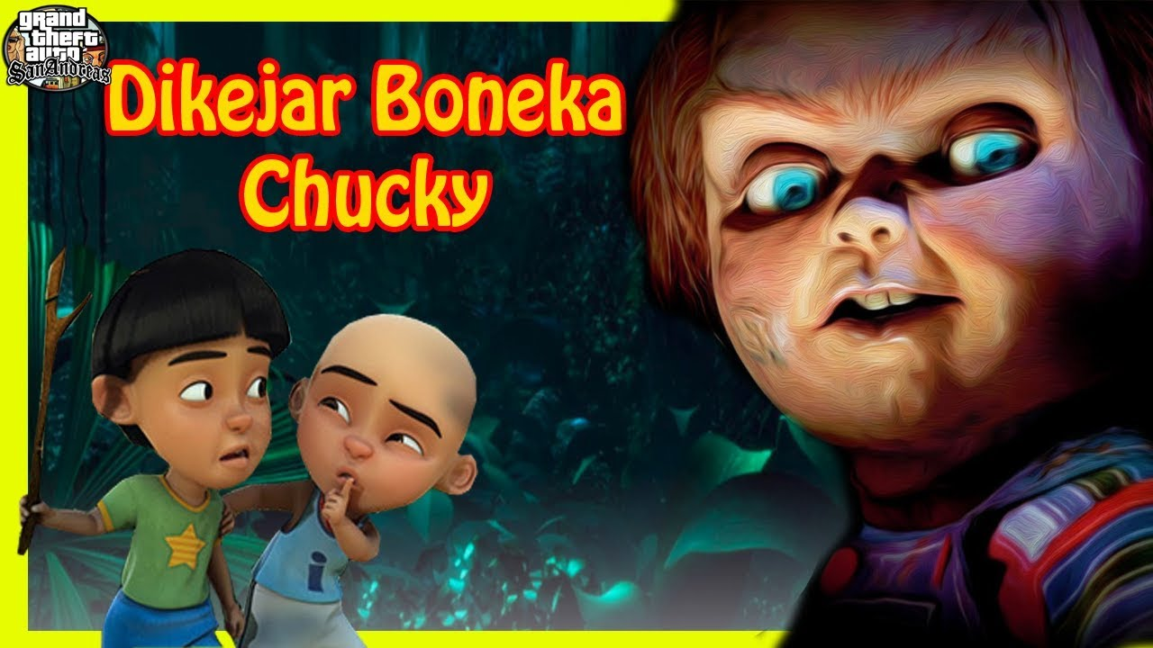 Upin Di Kejar Boneka Chucky Gta Lucu Dyom Youtube