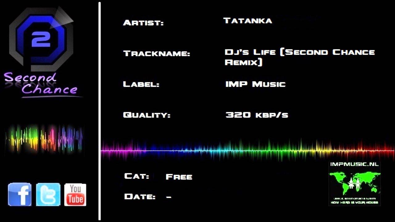 Tatanka - DJ's Life (Second Chance Remix)