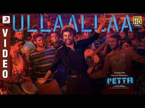 Ullaallaa Official Video (Tamil) | Petta Video Songs | Rajinikanth | Anirudh Ravichander