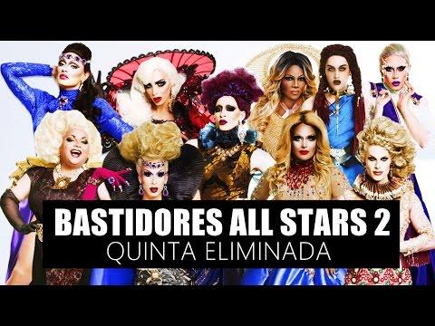BASTIDORES ALL STARS 2 - QUINTA ELIMINADA (LEGENDADO PT-BR)